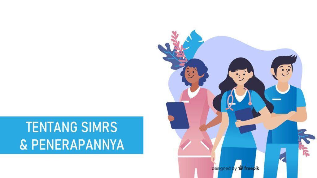 SIMRS dan Penerapannya di Rumah Sakit